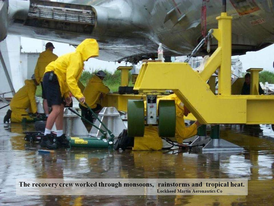 The recovery crew worked through monsoons, rainstorms and tropical heat.