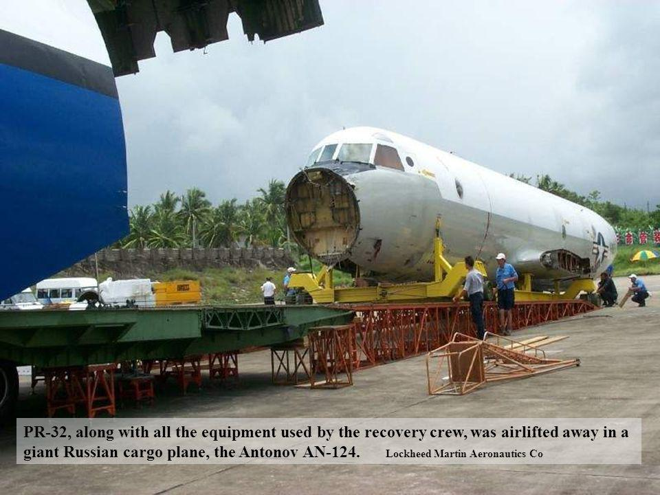PR-32, along with all the equipment used by the recovery crew, was airlifted away in a