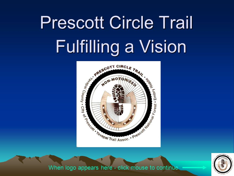 Prescott Circle Trail Fulfilling a Vision