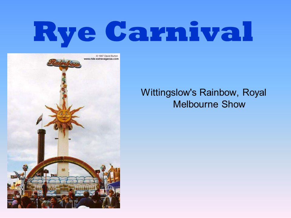 Wittingslow s Rainbow, Royal Melbourne Show