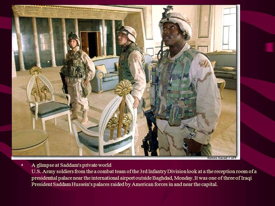 A glimpse at Saddam s private world U. S