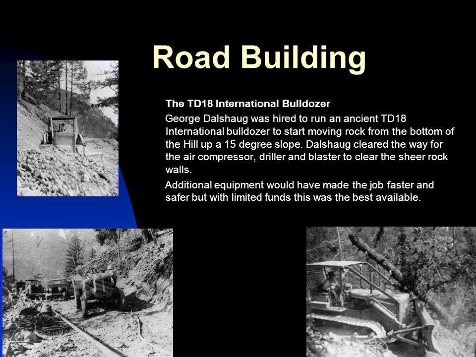Road Building The TD18 International Bulldozer