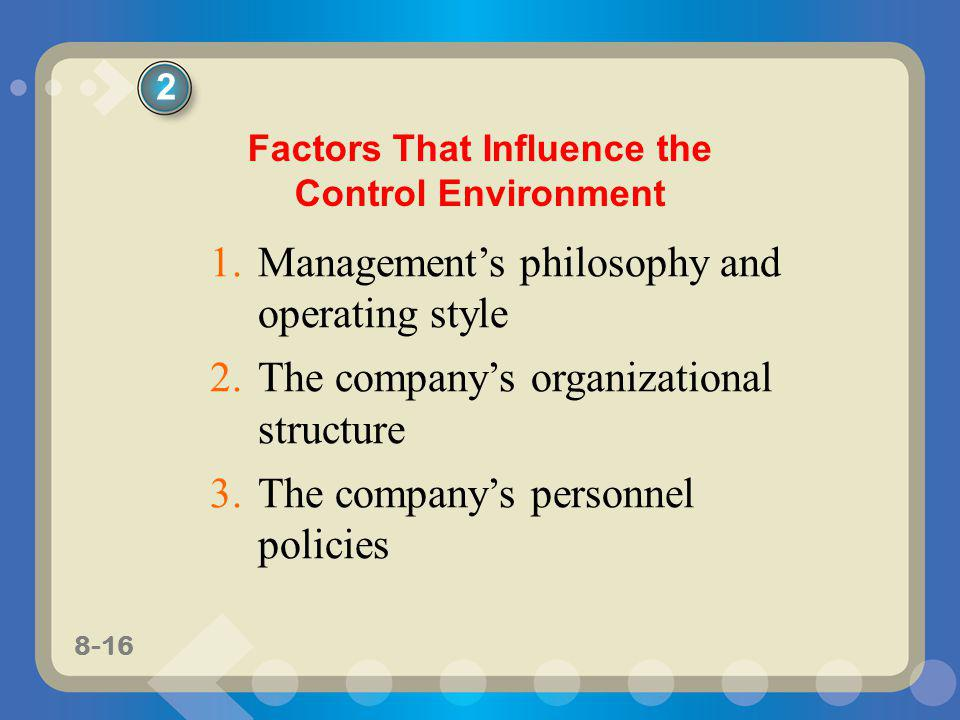 Factors That Influence the Control Environment