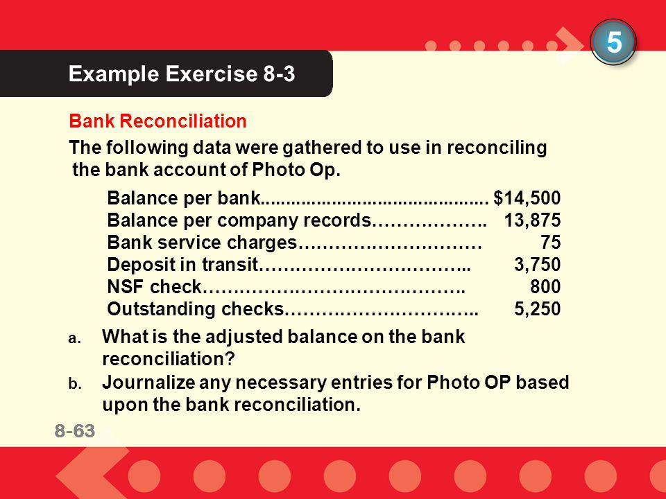 5 Example Exercise 8-3 Bank Reconciliation