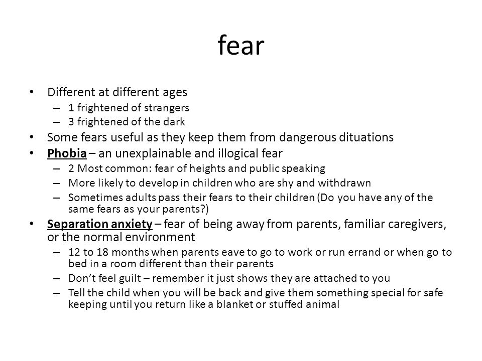 fear Different at different ages