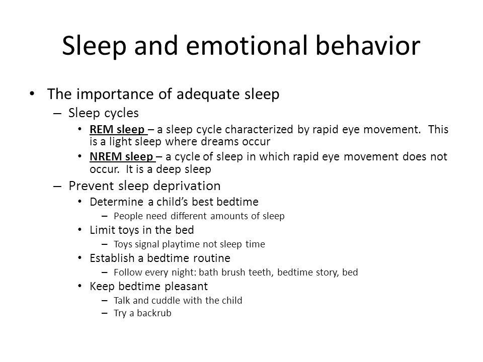 Sleep and emotional behavior