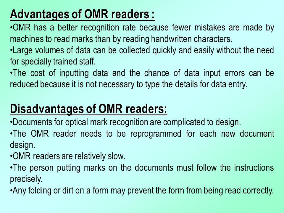 Advantages of OMR readers :