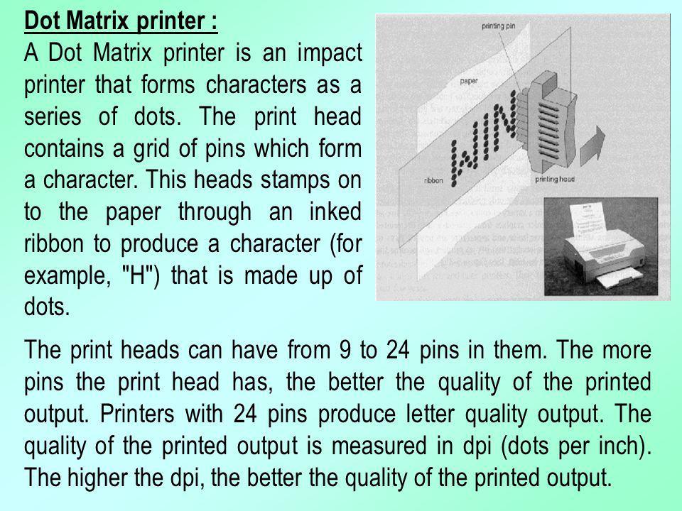 Dot Matrix printer :
