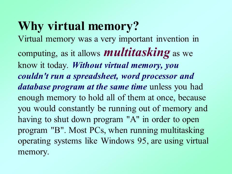 Why virtual memory.