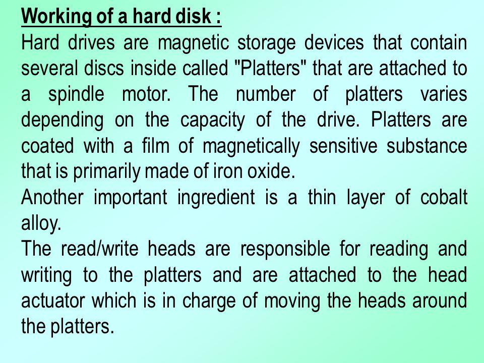 Working of a hard disk :
