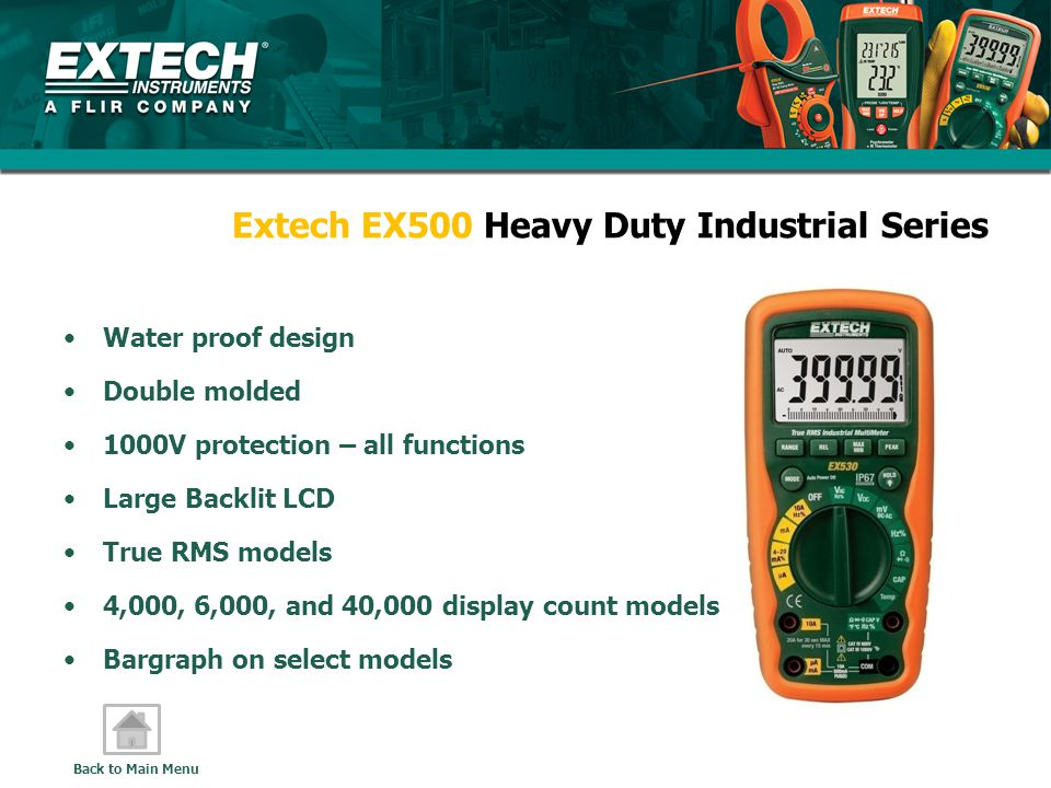 Extech EX500 Heavy Duty Industrial Series