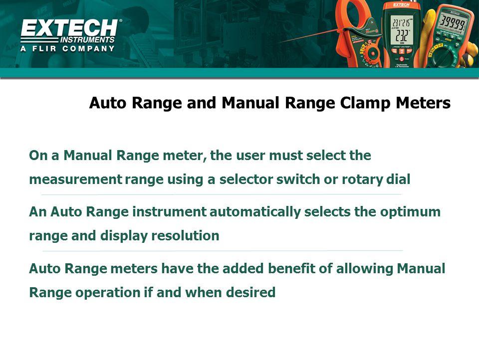 Auto Range and Manual Range Clamp Meters