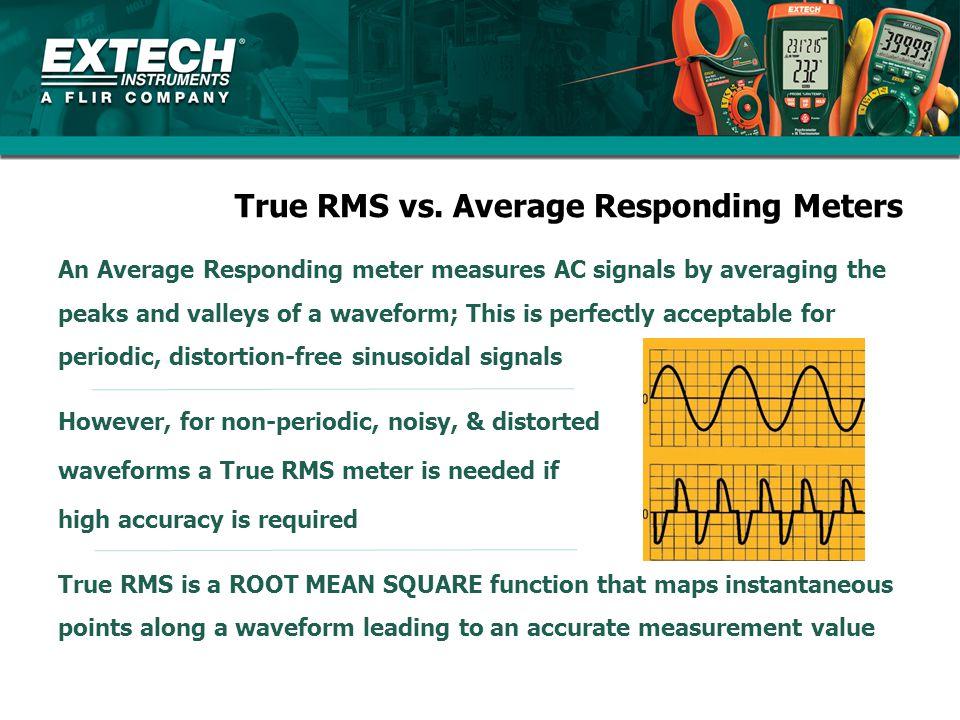 True RMS vs. Average Responding Meters