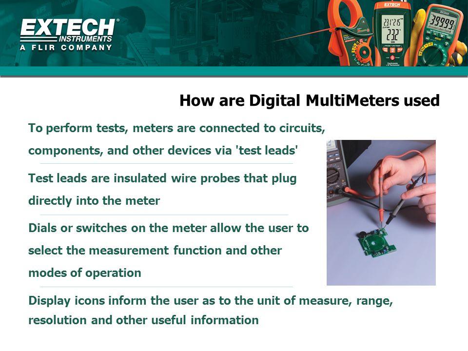 How are Digital MultiMeters used