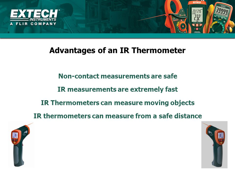 Advantages of an IR Thermometer