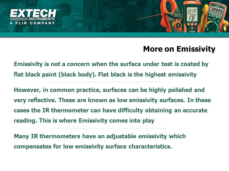 More on Emissivity