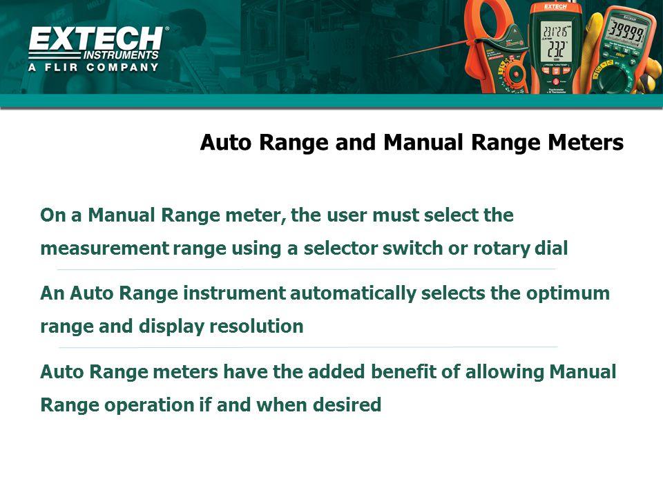Auto Range and Manual Range Meters