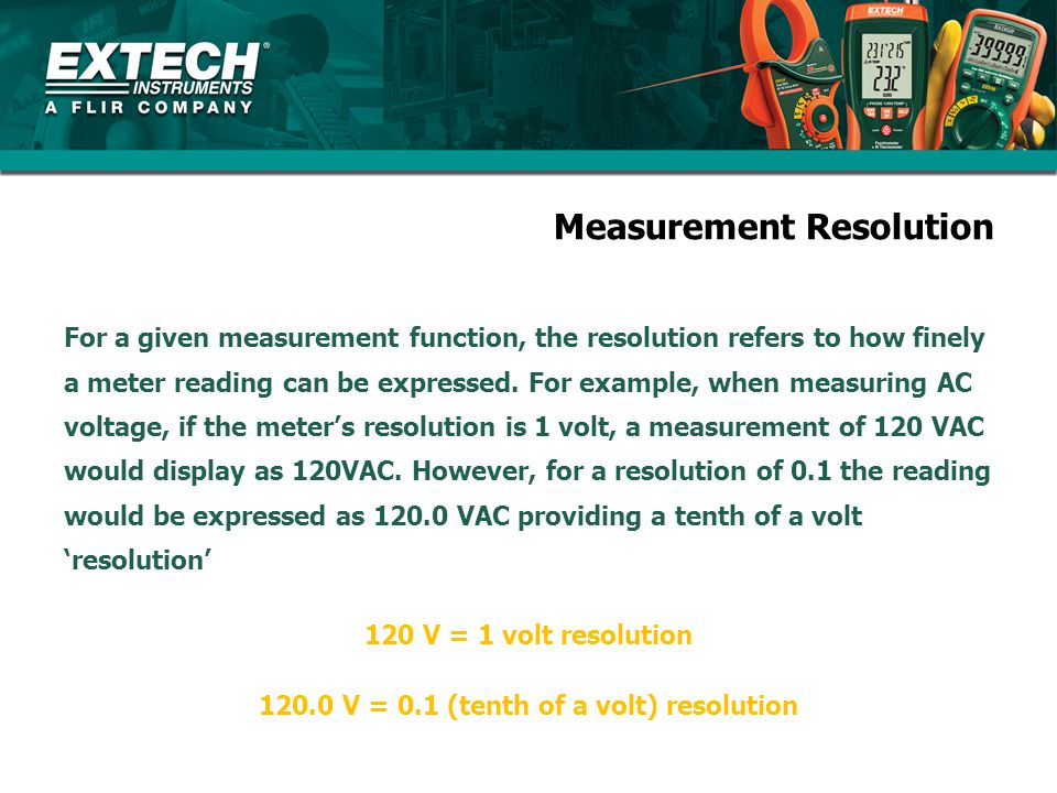 Measurement Resolution