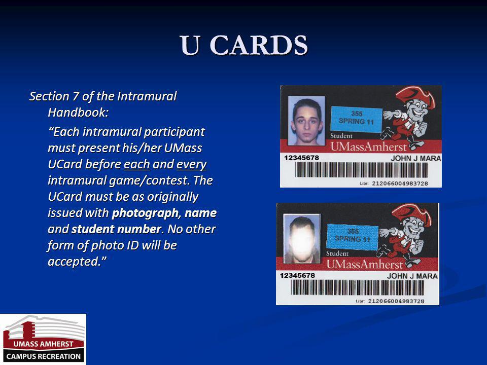 U CARDS Section 7 of the Intramural Handbook: