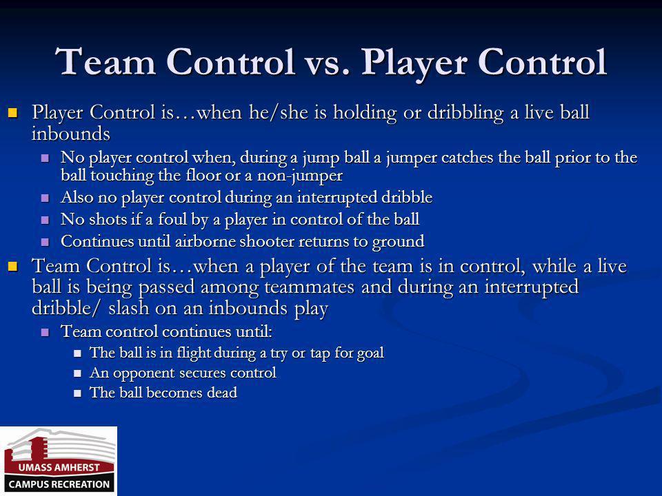Team Control vs. Player Control