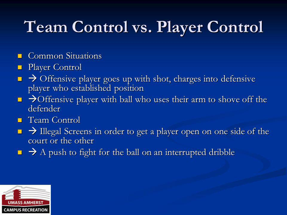 Team Control vs. Player Control