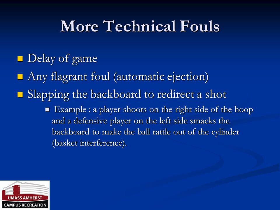 More Technical Fouls Delay of game