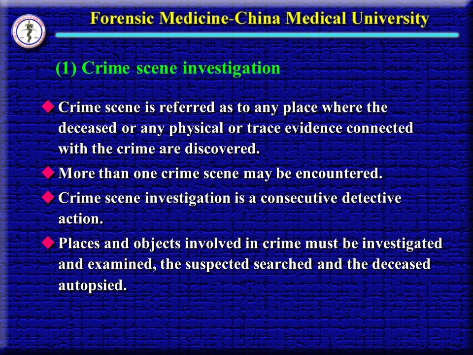 (1) Crime scene investigation