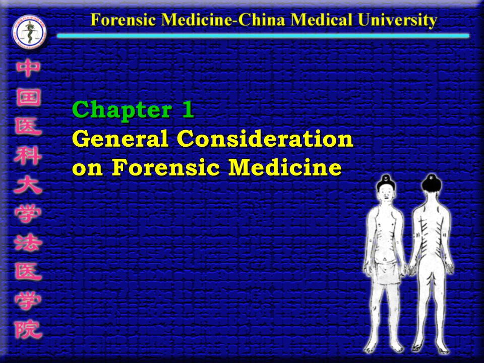 Chapter 1 General Consideration on Forensic Medicine