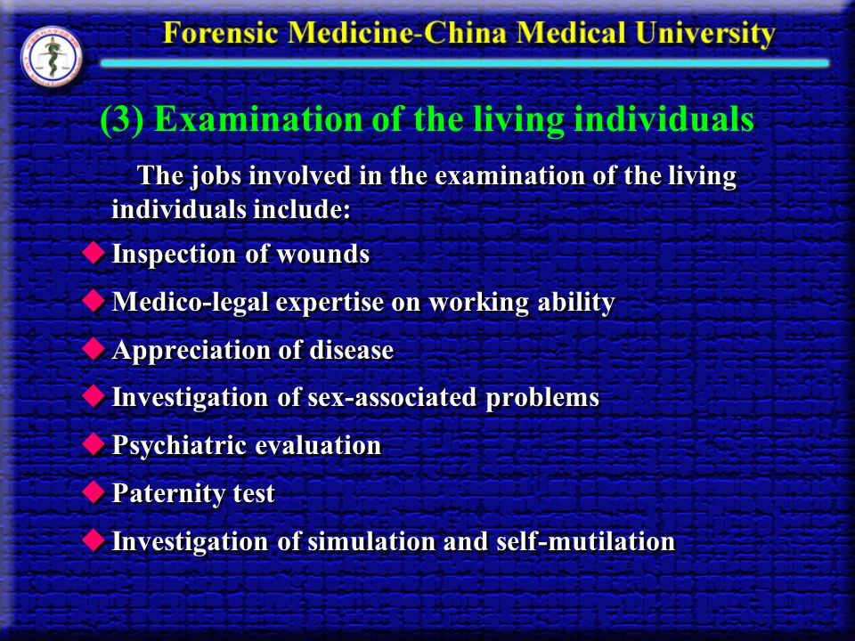(3) Examination of the living individuals