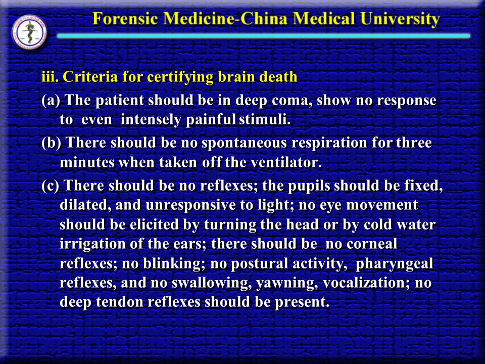 iii. Criteria for certifying brain death