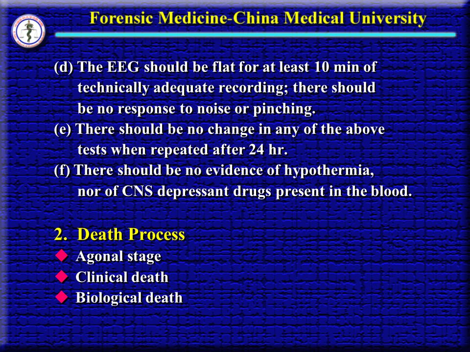 2. Death Process (d) The EEG should be flat for at least 10 min of