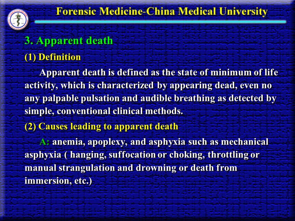 3. Apparent death (1) Definition