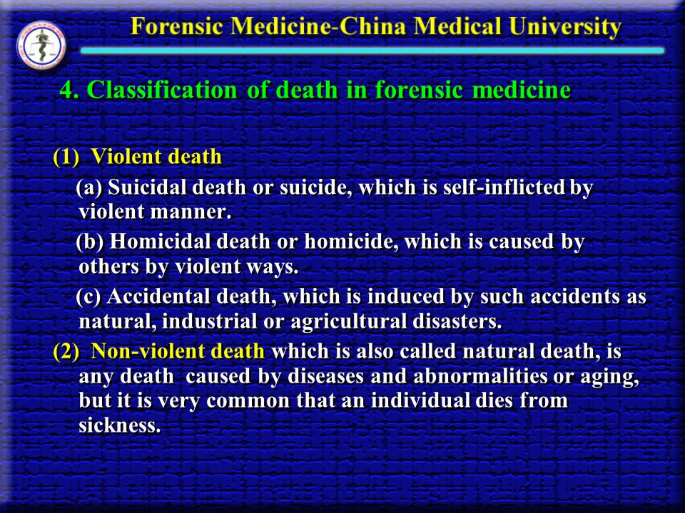 4. Classification of death in forensic medicine
