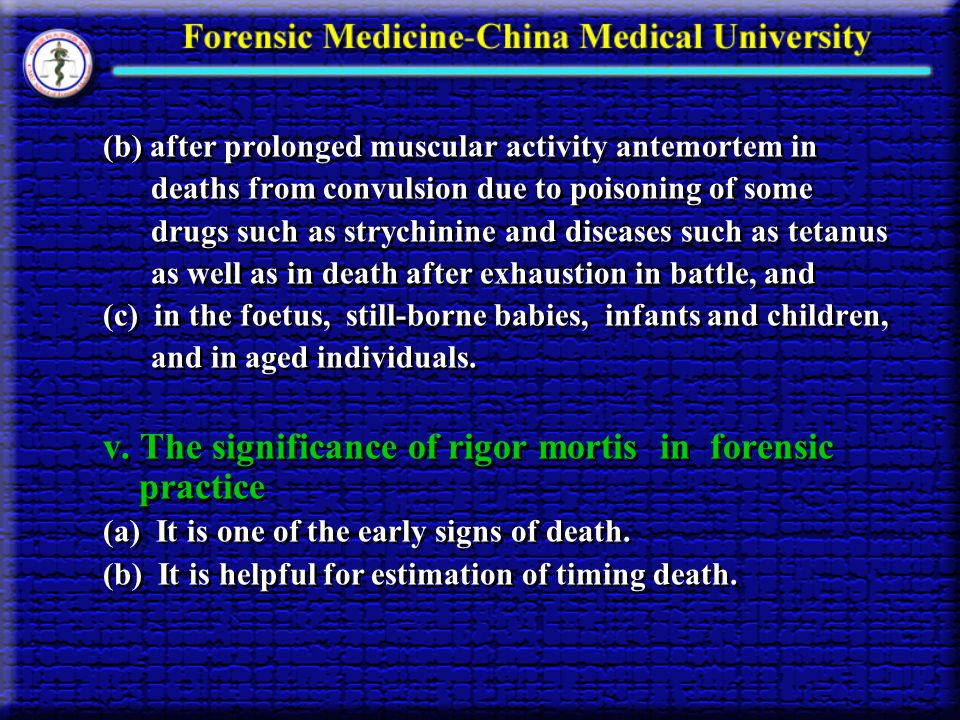 v. The significance of rigor mortis in forensic practice
