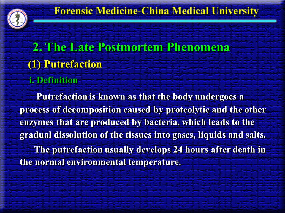 2. The Late Postmortem Phenomena