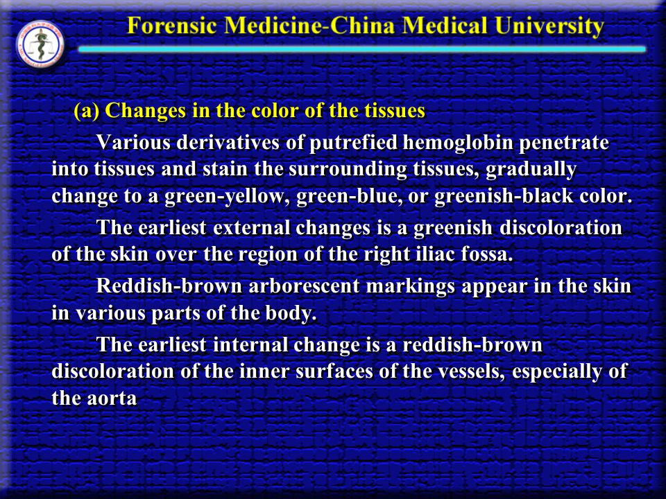 (a) Changes in the color of the tissues