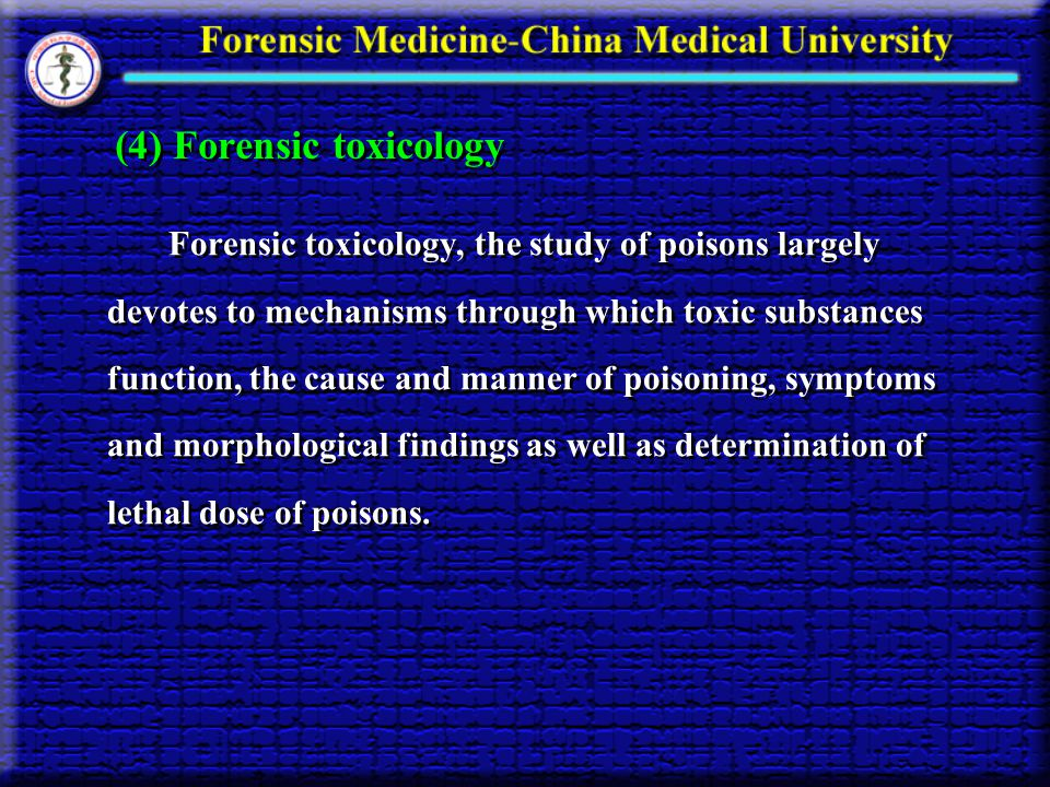 (4) Forensic toxicology