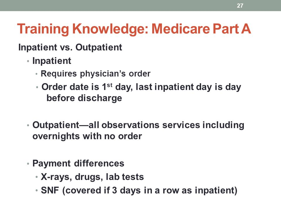 Training Knowledge: Medicare Part A