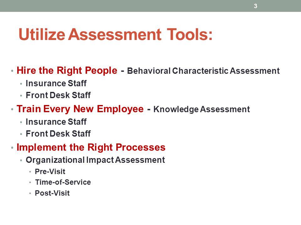 Utilize Assessment Tools: