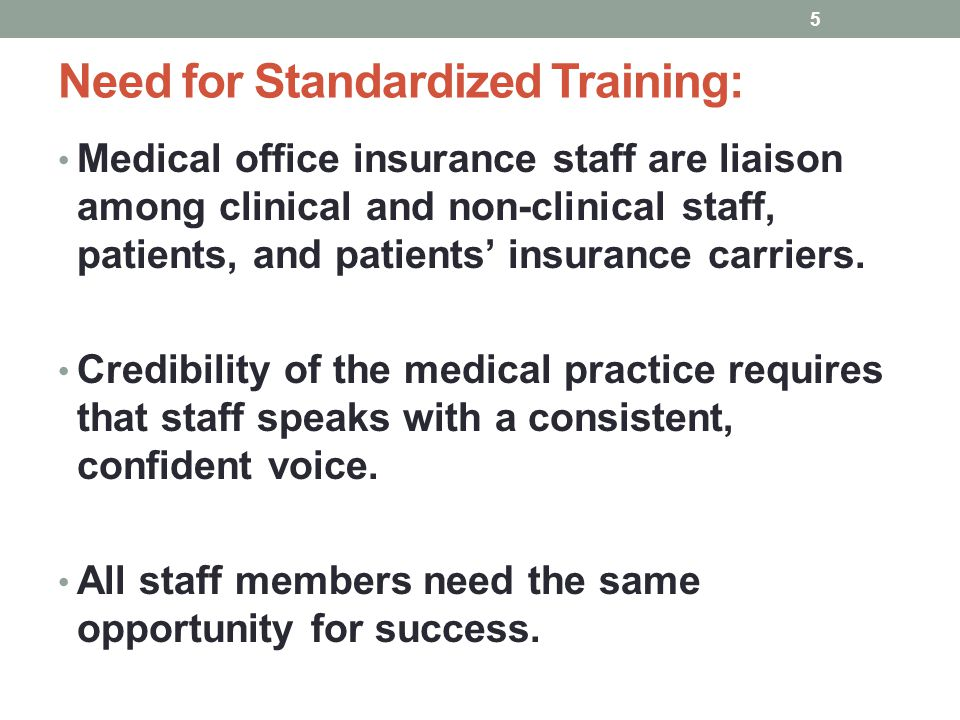 Need for Standardized Training: