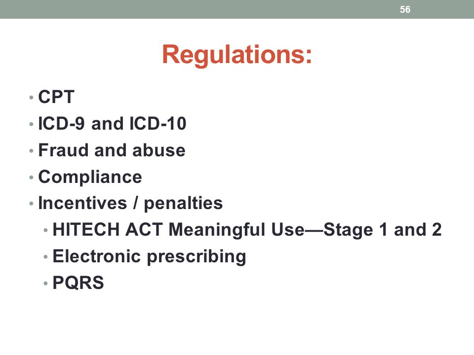 Regulations: CPT ICD-9 and ICD-10 Fraud and abuse Compliance