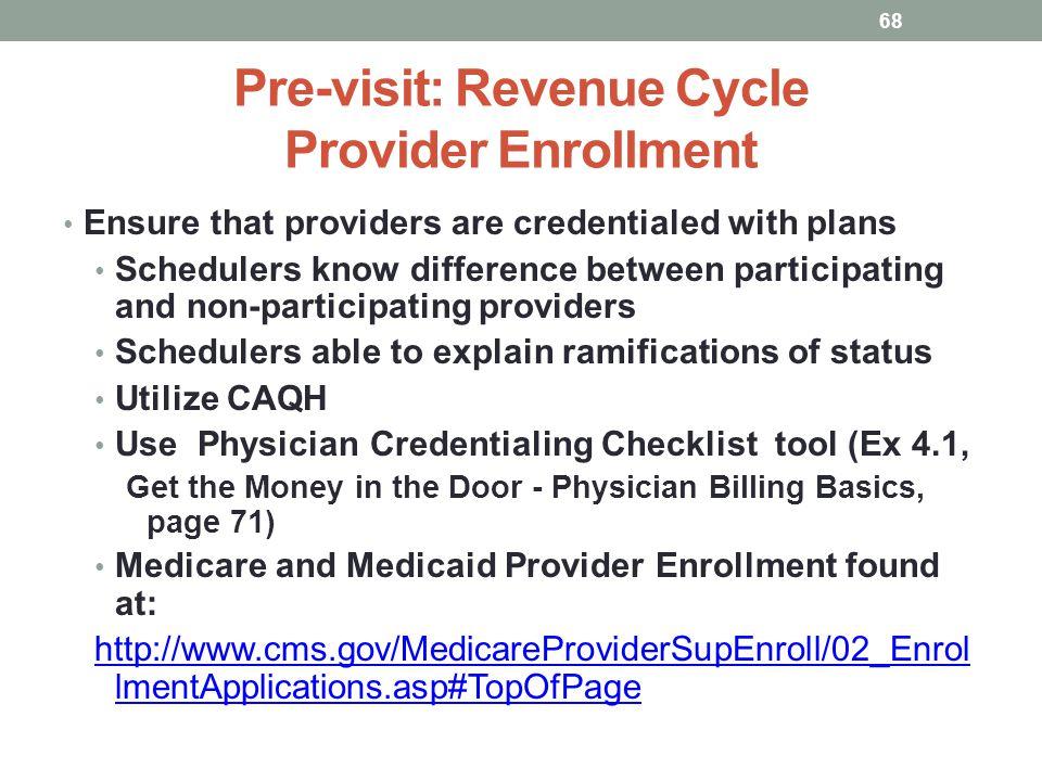 Pre-visit: Revenue Cycle Provider Enrollment