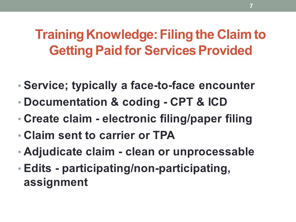 Training Knowledge: Filing the Claim to Getting Paid for Services Provided