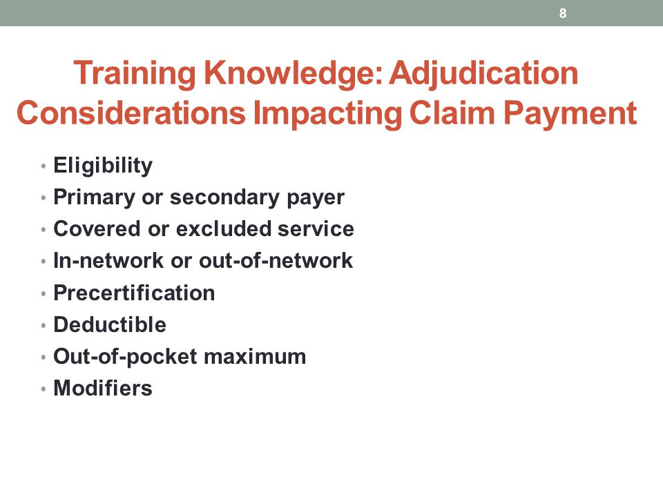 Training Knowledge: Adjudication Considerations Impacting Claim Payment