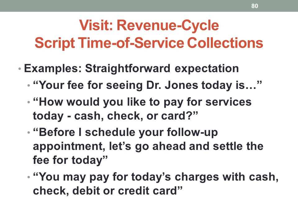 Visit: Revenue-Cycle Script Time-of-Service Collections