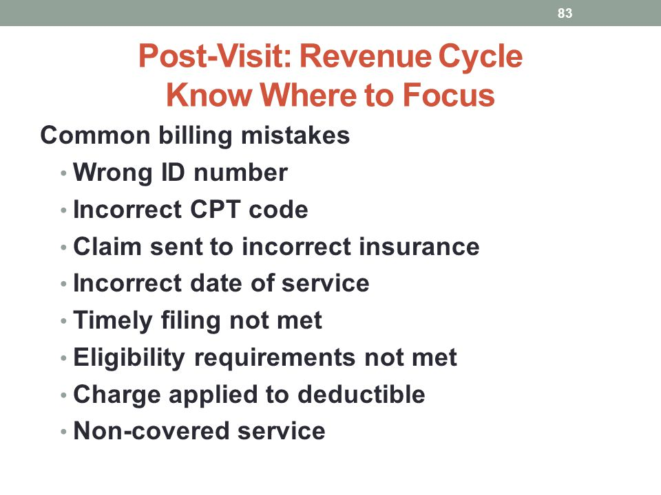 Post-Visit: Revenue Cycle Know Where to Focus