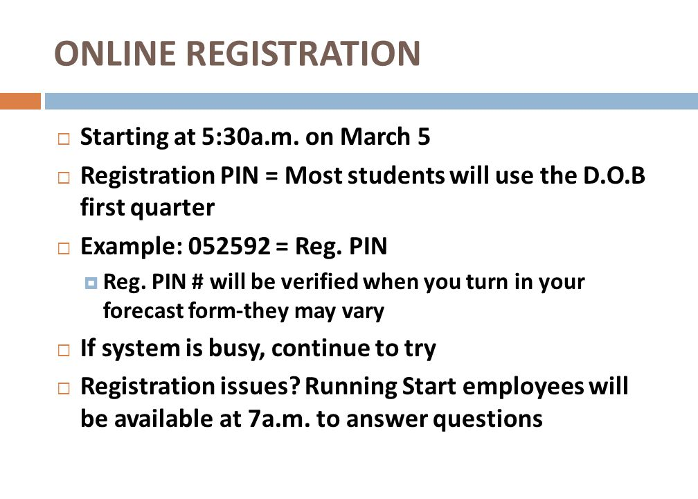 ONLINE REGISTRATION Starting at 5:30a.m. on March 5