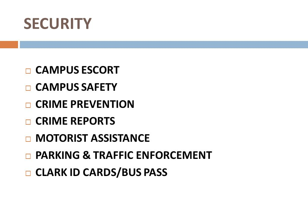 SECURITY CAMPUS ESCORT CAMPUS SAFETY CRIME PREVENTION CRIME REPORTS