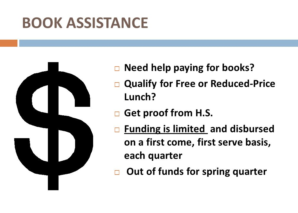 BOOK ASSISTANCE Need help paying for books