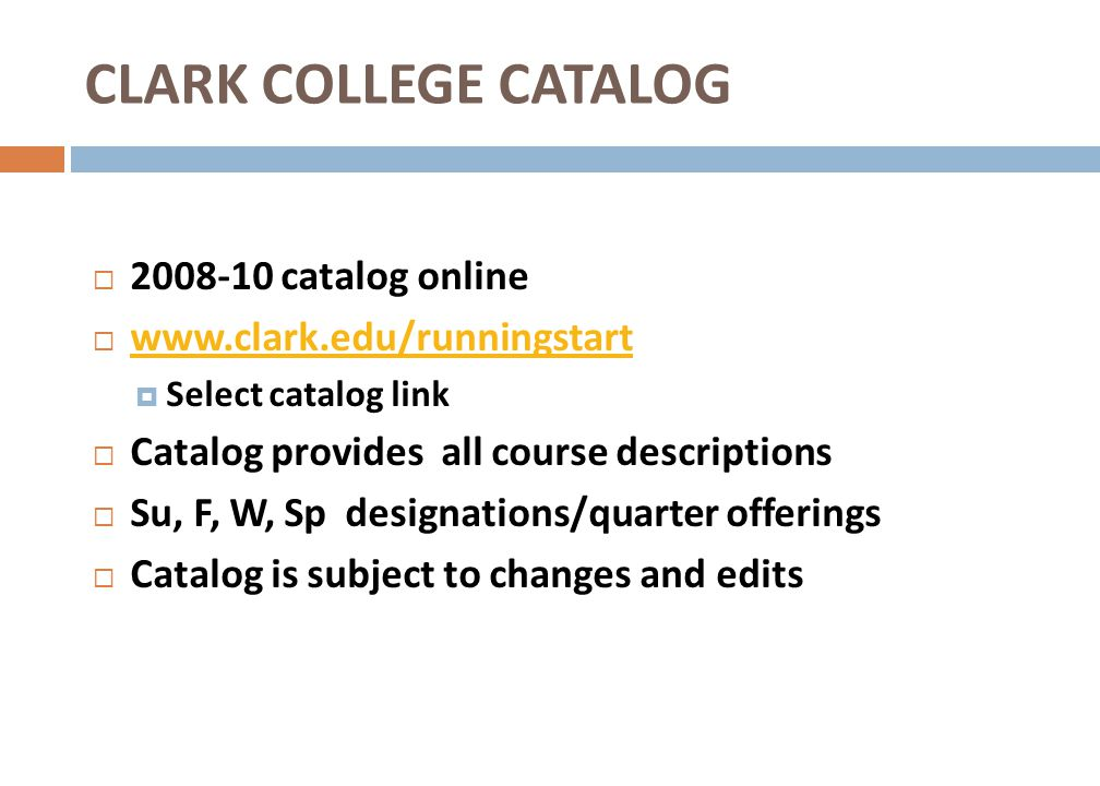 CLARK COLLEGE CATALOG 2008-10 catalog online